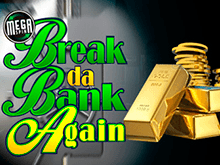 Break da Bank Again в клубе Вулкан